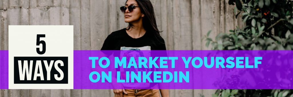 5 ways to market yourself on linkedin increase sales corporate sales coaching 10x growth best sales training