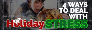 4 Ways To Avoid Holiday Stress Global Sales Consultant Sales Trainer Sales Coach Paul Argueta