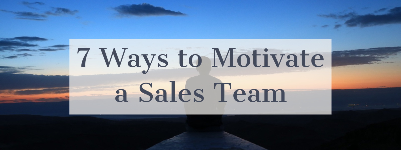 7 Ways to Motivate a Sales Team